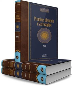 Premiers éléments d'astrosophie : astrologie, astronomie, hermétisme astral : cours professé à l'Ecole des sciences hermétiques (1er trimestre 1910)