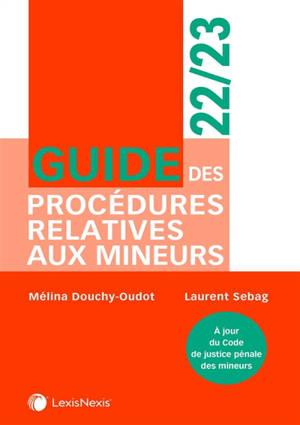 Guide des procédures relatives aux mineurs : 2022-2023