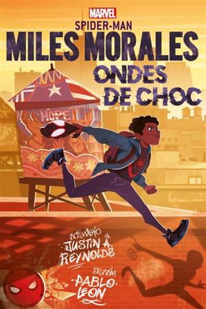 Miles Morales : Spider-Man, Ondes de choc