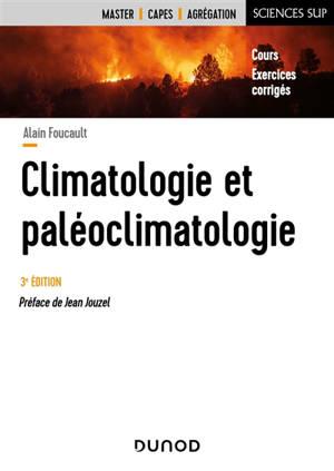 Climatologie et paléoclimatologie : cours, exercices corrigés