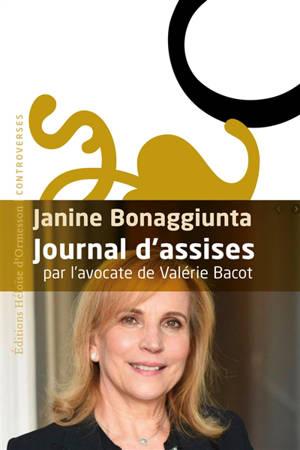 Journal d'assises : par l'avocate de Valérie Bacot : récit