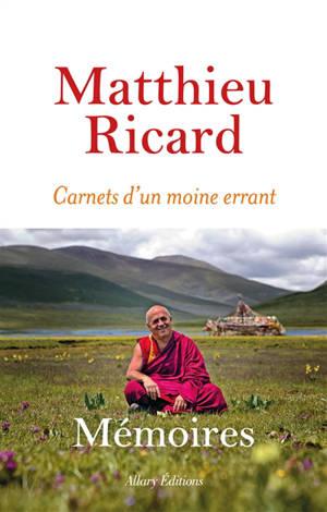 Carnets d'un moine errant : mémoires