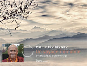 Un voyage immobile : l'Himalaya vu d'un ermitage