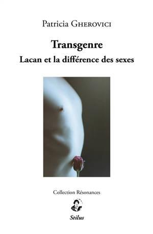 Transgenre : Lacan et la différence des sexes
