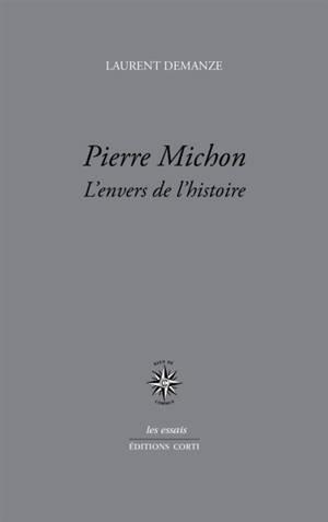 Pierre Michon : l'envers du décor