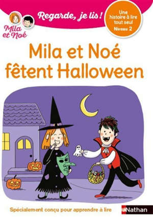 Mila et Noé fêtent Halloween : une histoire à lire tout seul, niveau 2