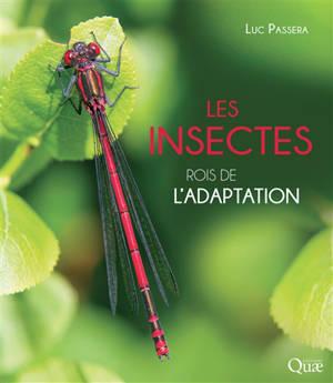 Les insectes : rois de l'adaptation