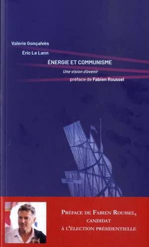 Energie et communisme : une vision d'avenir