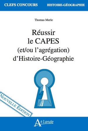 Réussir le Capes (et/ou l'agrégation) d'histoire géographie