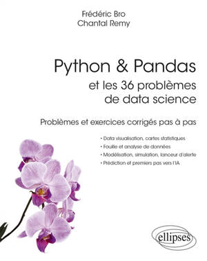 Python & Pandas et les 36 problèmes de data science : problèmes et exercices corrigés pas à pas