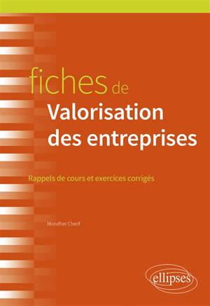 Fiches de valorisation des entreprises : rappels de cours et exercices corrigés