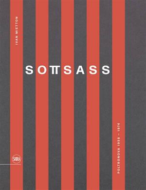 Sottsass : Poltronova 1958-1974