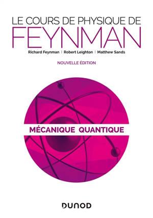 Le cours de physique de Feynman, Mécanique quantique