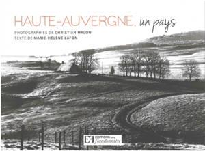 Haute-Auvergne, un pays