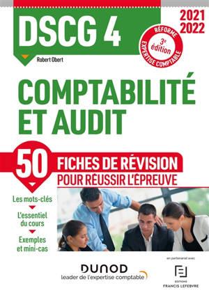 DSCG 4 comptabilité et audit : fiches de révision : réforme expertise comptable 2021-2022