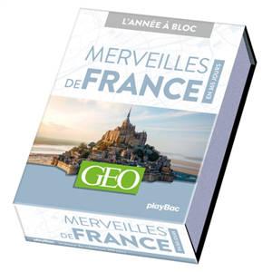 Merveilles de France : en 365 jours