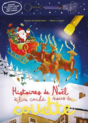 Histoires de Noël à lire caché sous la couette