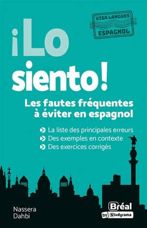 Lo siento ! : les fautes fréquentes à éviter en espagnol