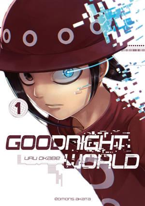 Goodnight world. Volume 1
