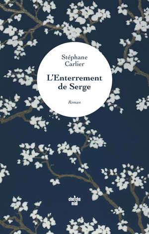 L'enterrement de Serge