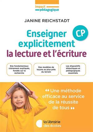 Enseigner explicitement la lecture et l'écriture : CP