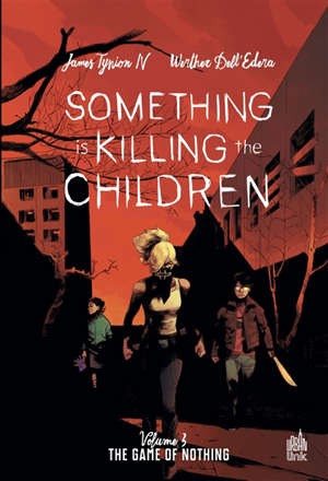 Something is killing the children. Volume 3, The game of nothing