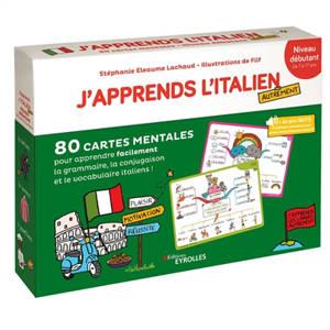 J'apprends l'italien autrement : niveau débutant : 80 cartes mentales pour apprendre facilement la grammaire, la conjugaison et le vocabulaire italiens !