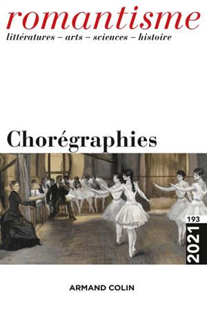 Romantisme. n° 193, Chorégraphies