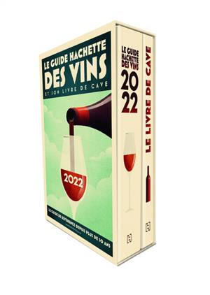 Le guide Hachette des vins 2022 et son livre de cave