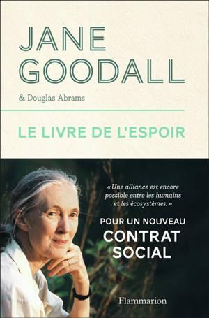 Le livre de l'espoir : pour un nouveau contrat social