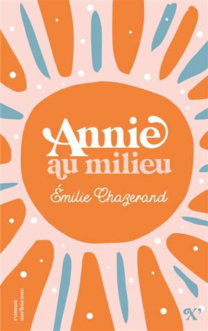 Annie au milieu