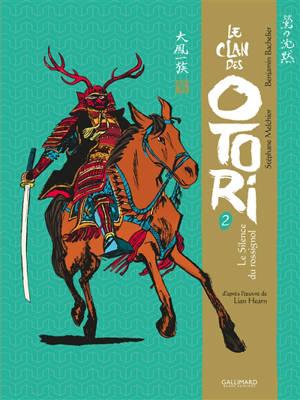 Le clan des Otori, Volume 2, Le silence du rossignol. Volume 2