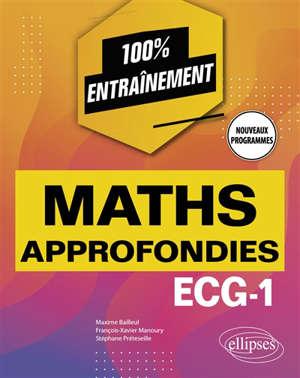 Maths approfondies : ECG-1 : nouveaux programmes