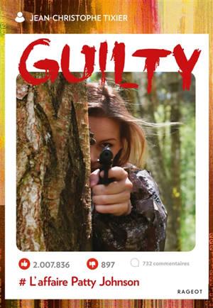 Guilty : # l'affaire Patty Johnson