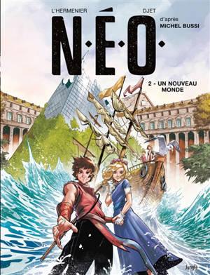 NEO. Volume 2, Un nouveau monde