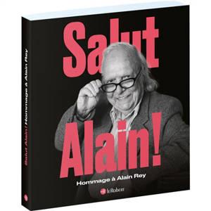 Salut, Alain