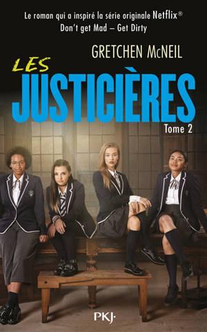 Les justicières. Volume 2, Get dirty