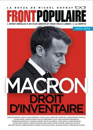 Front populaire, hors-série, Macron : droit d'inventaire