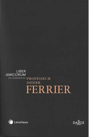 Mélanges en l'honneur du Professeur Didier Ferrier