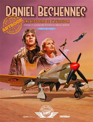Une histoire de l'aviation : peintures et illustrations mythiques du Fana de l'aviation : artbook