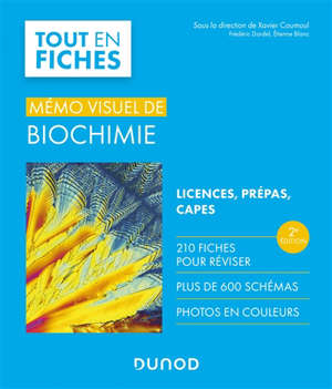 Mémo visuel de biochimie : tout en fiches : licence, prépas, Capes
