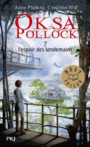 Oksa Pollock. Volume 7, L'espoir des lendemains