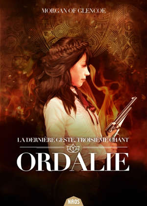 La dernière geste. Volume 3, Ordalie