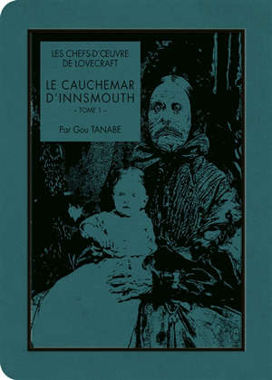 Le cauchemar d'Innsmouth. Volume 1