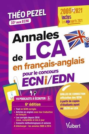 Annales de LCA en français-anglais pour le concours ECNi-EDN : 2009 à 2021