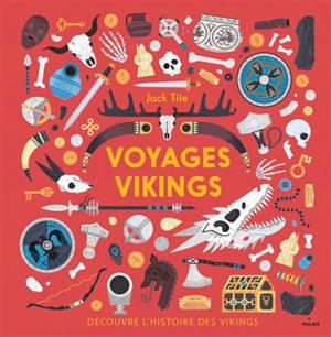 Voyages Vikings : découvre l'histoire des Vikings