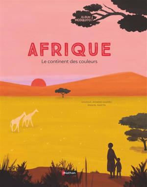 Afrique : le continent des couleurs