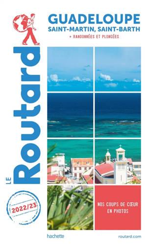 Guadeloupe : Saint-Martin, Saint-Barth : 2022-2023