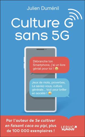 Culture G sans 5G
