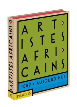 Artistes africains : de 1882 à nos jours